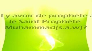 Le sens de Khataman-Nabiyyine : le sceau de Prophètes ou dernier des Prophètes ?