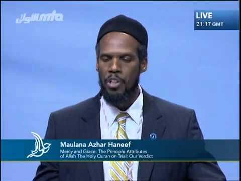 Miséricorde et Grâce,les attributs fondamentaux d'Allah – Jalsa Salana Etats-Unis 2012